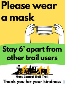 "screenshot of sign ""Please wear a mask Stay 6' apart from other trail users. Mass Central Rail Trail Thank you for your kindness"""